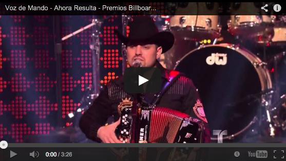 Voz de Mando – Ahora Resulta – Premios Billboard 2012